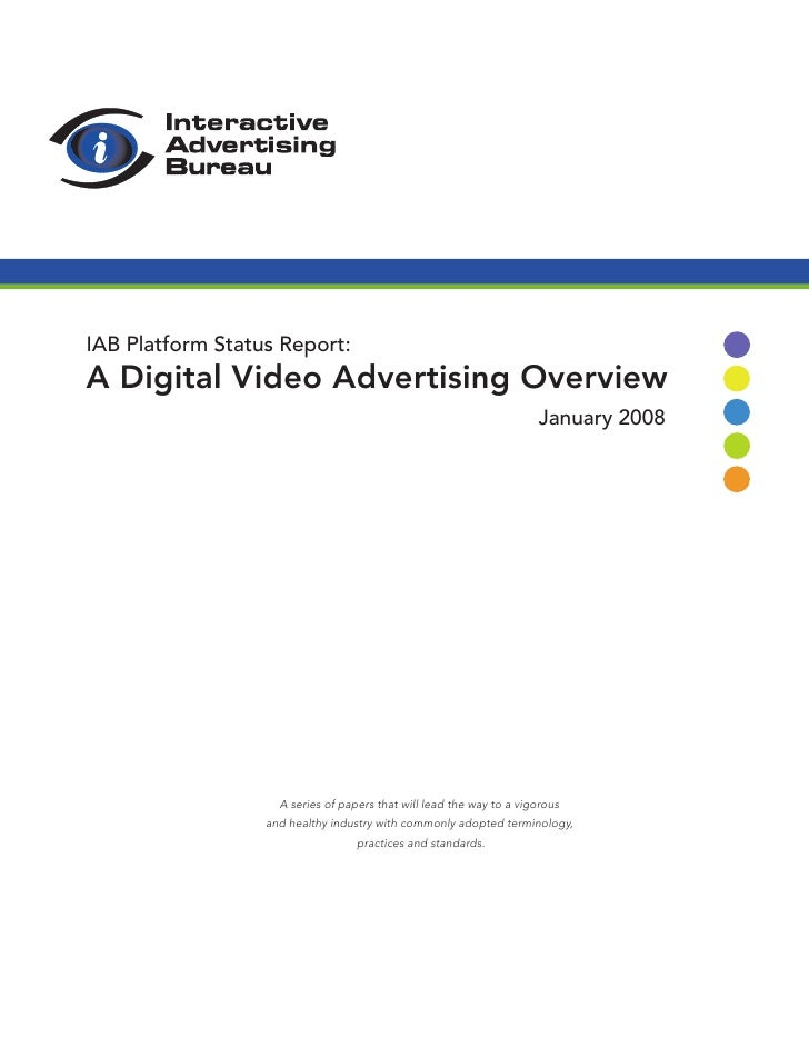 IAB Platform Status Report: A Digital Video Advertising Overview                                                          ...