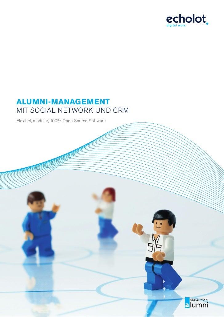 Alumni-mAnAgement mit Social Network uNd crm Flexibel, modular, 100% open Source Software