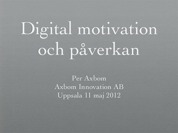 Digital motivation och påverkan