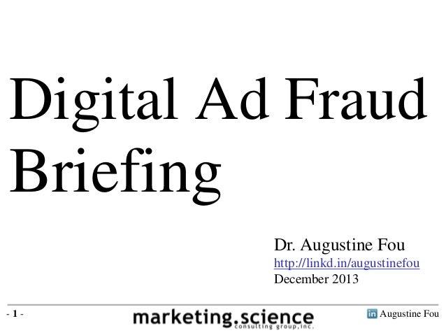 Digital Ad Fraud Briefing by Augustine Fou