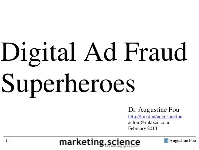 Digital ad fraud superheroes the good guys by augustine fou