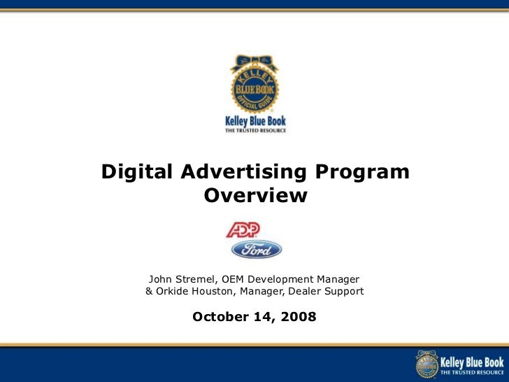 Kelley Blue Book and ADP Digital Advertising Managed Services Program