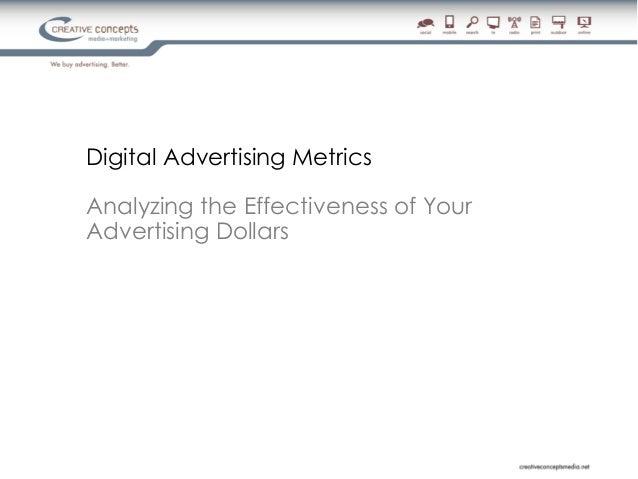 Digital Advertising MetricsAnalyzing the Effectiveness of YourAdvertising Dollars