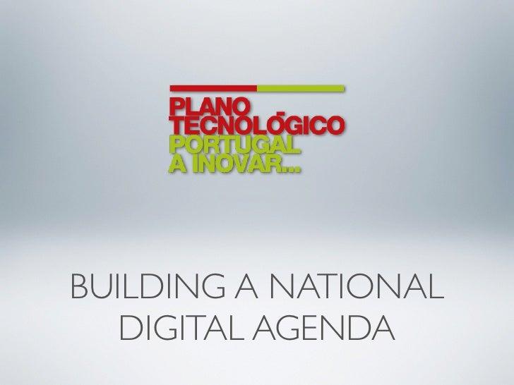 BUILDING A NATIONAL    DIGITAL AGENDA