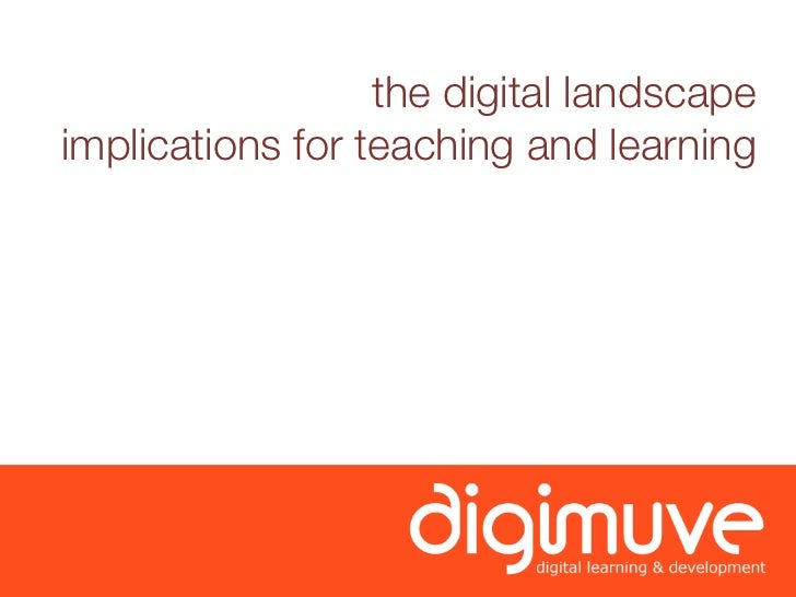 the digital landscape implications for teaching and learning
