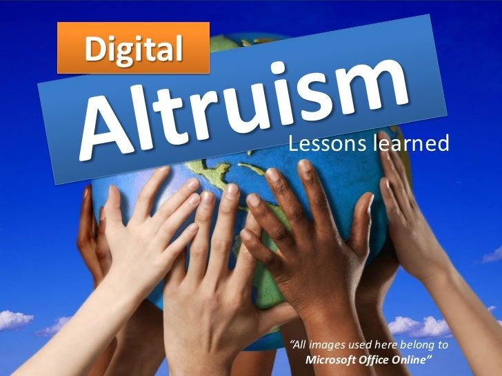 Digital altruism