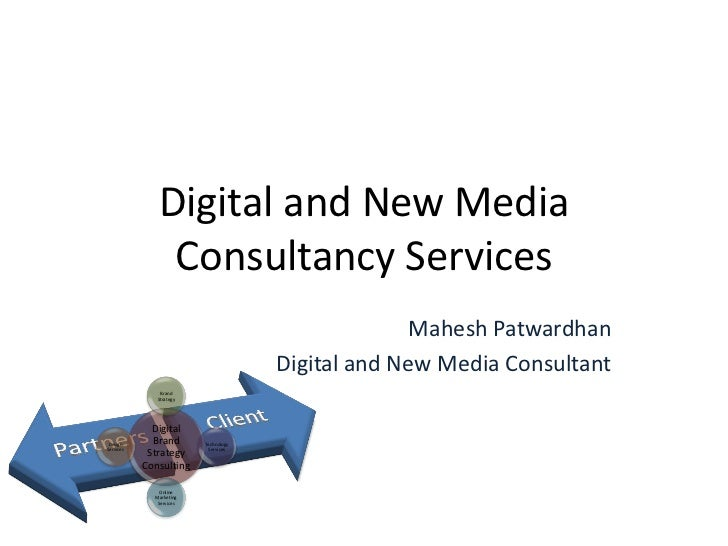 Digital And New Media Consultancy Services