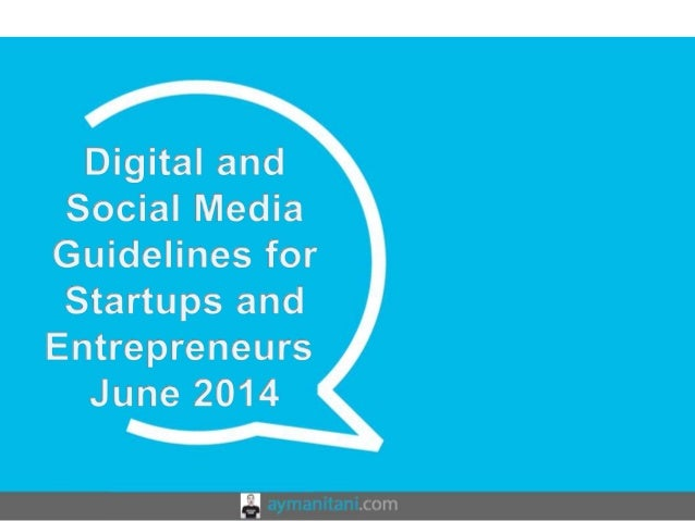 Digital and Social Media Guidelines for Startups and Entrepreneurs