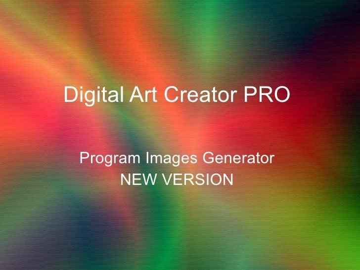 Digital Art Creator PRO Program Images Generator NEW VERSION