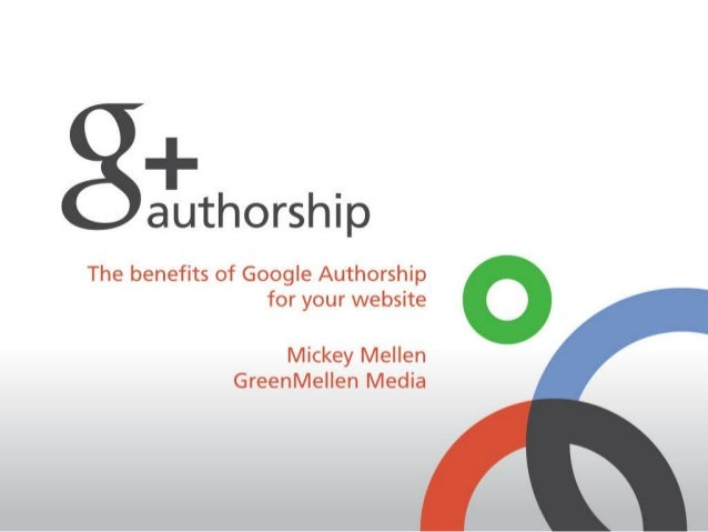 authorship is tied to g+ how active are you on Google+? two ways google will rank your authorship: ● your previous content...