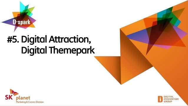 #5. Digital Attraction,Digital Themepark