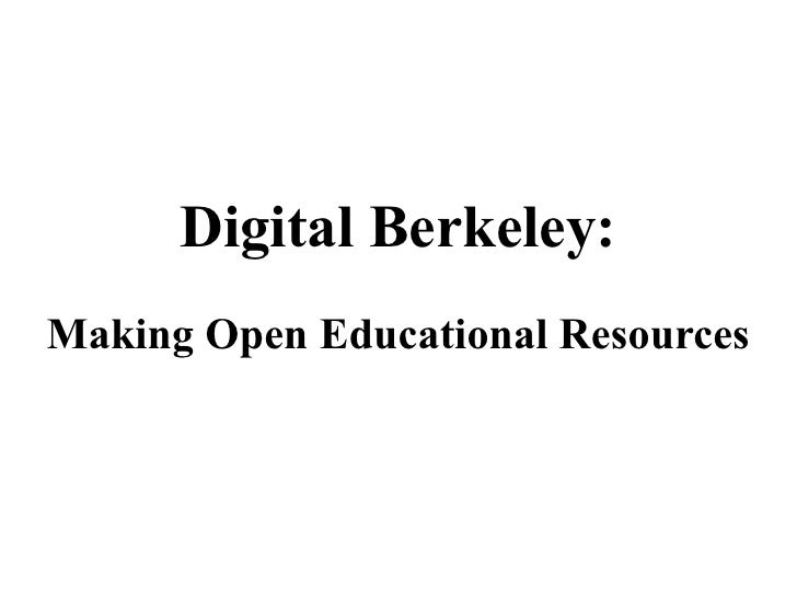 Digital Berkeley: Making Open Educational Resources