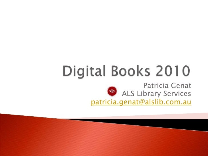 Digital books 2010 by Patricia Genat