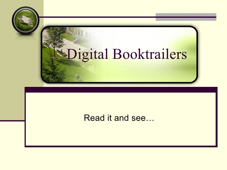 Digital Booktrailers      Read it and see…