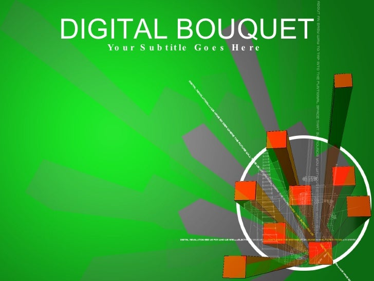 DIGITAL BOUQUET Your Subtitle Goes Here
