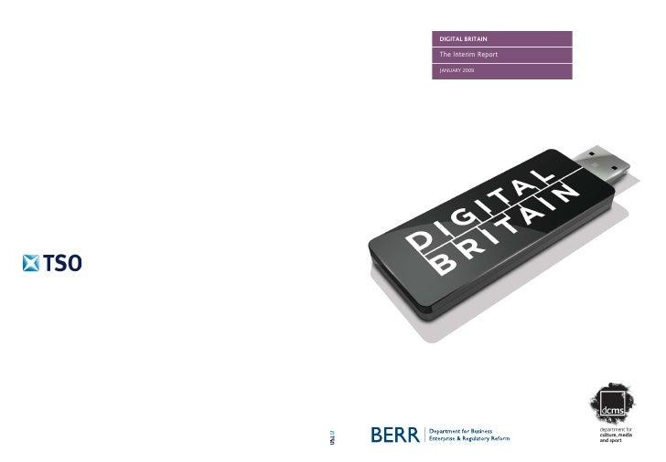 Digital Britain - Interim Report (Jan09) (OCR Media Conference 2009)