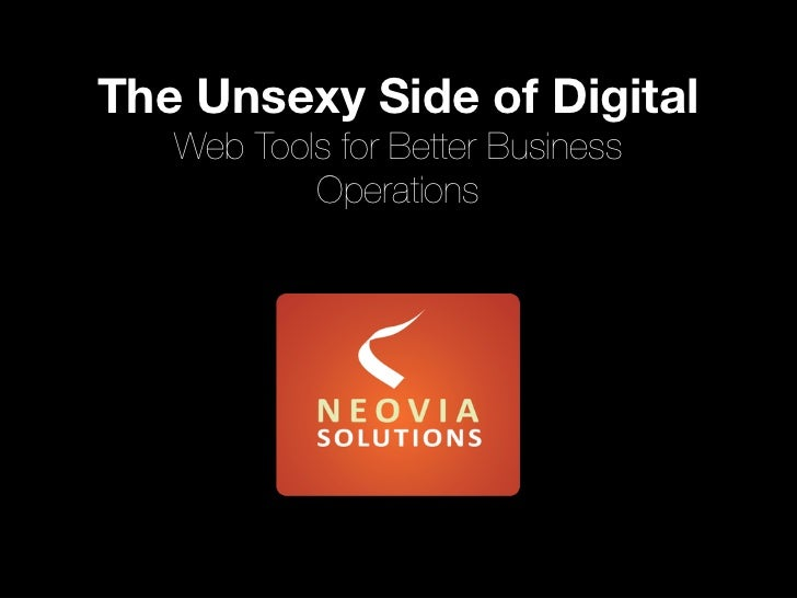 The Unsexy Side of Digital Web Tools for Better Business Operations Web Tools for Better Business Operations