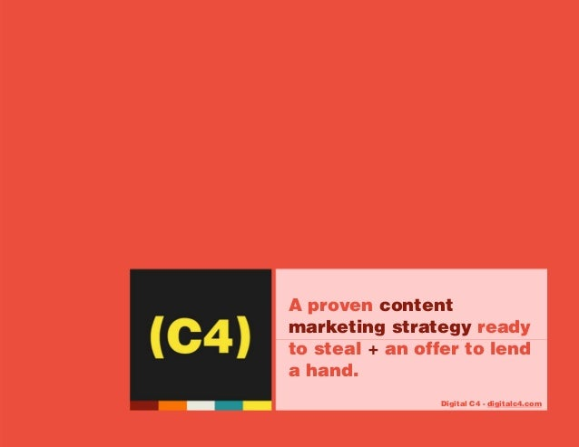 Proven Content Marketing Strategy - 2014