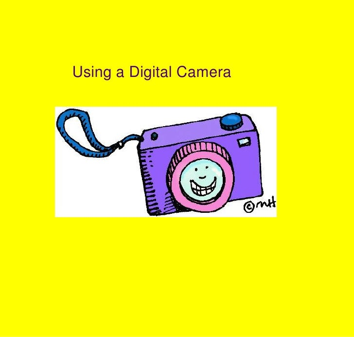 Using a Digital Camera<br />