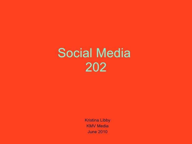 Social Media 202