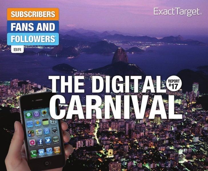 Digital carnival -  detalhes  de como os consumidores brasileiros se relacionam com as marcas nas mídias sociais