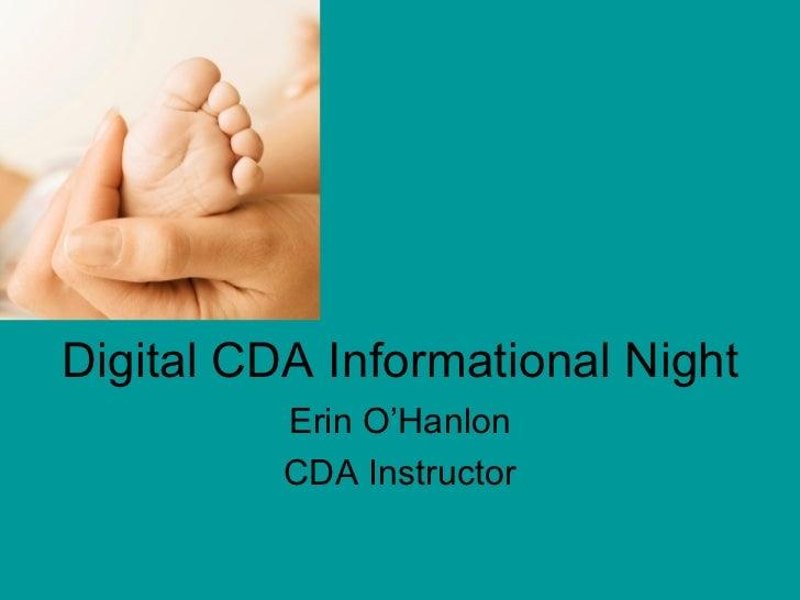 Digital CDA Informational Night          Erin O'Hanlon          CDA Instructor