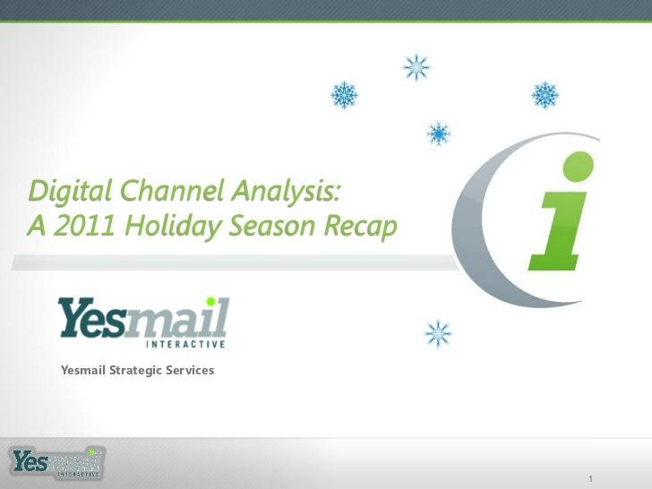 Digital channel analysis a 2011 holiday season recap