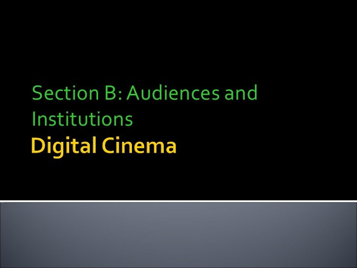 Section B: Audiences and Institutions