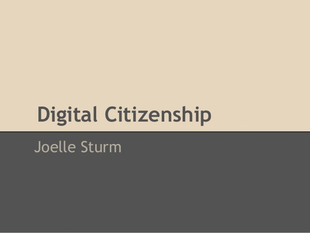 Digital citizen ship