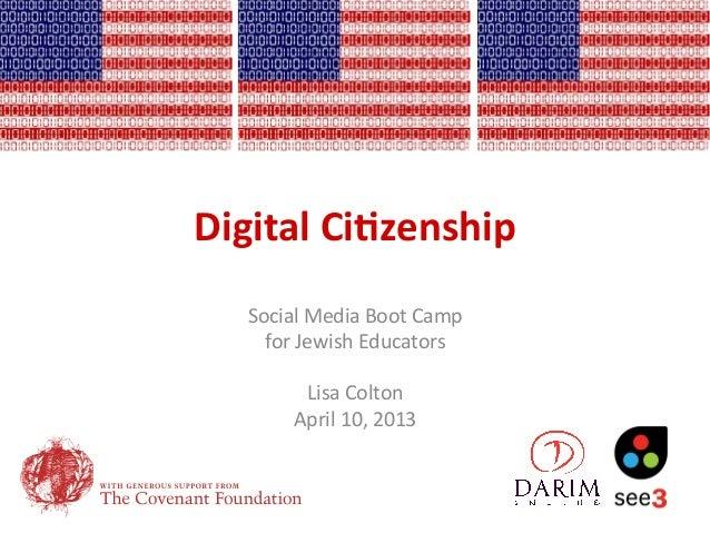 Digital Ci)zenship     Social Media Boot Camp        for Jewish Educators                           ...