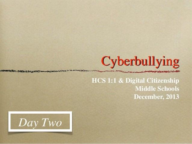 Digital citizenship cyberbullying day two