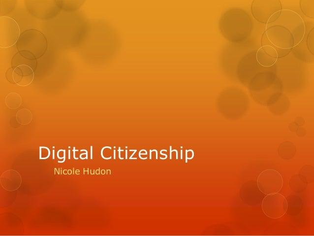 Digital Citizenship Nicole Hudon