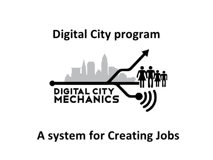 Digital City programA system for Creating Jobs
