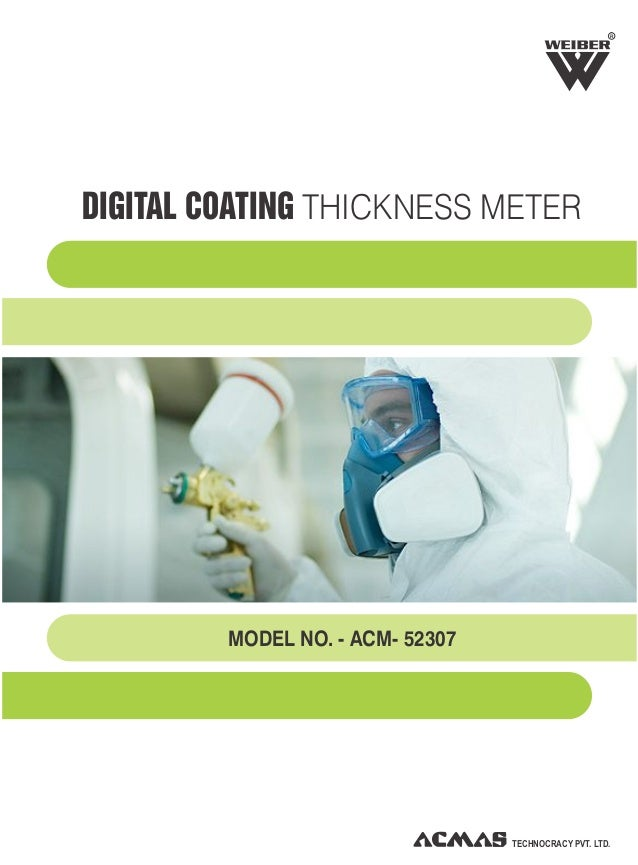 TECHNOCRACY PVT. LTD. R DIGITAL COATING THICKNESS METER MODEL NO. - ACM- 52307