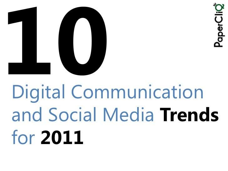 Digital Communication and Social Media Trends for 2011