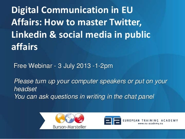 Digital Communication in EU Affairs: How to master Twitter, Linkedin & social media in public affairs