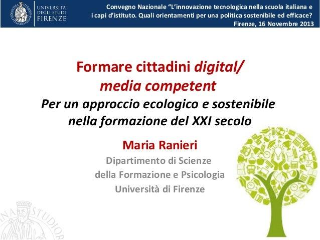 Formare cittadini digital/media competent Per un approccio ecologico e sostenibile nella formazione del XXI secolo