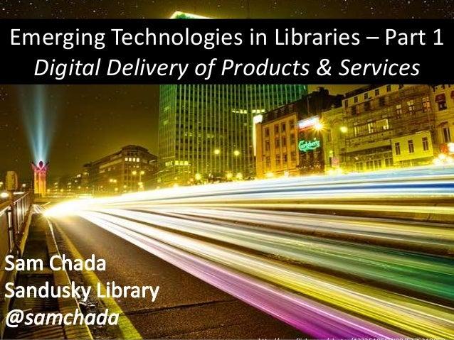 PCI Webinar - Emerging Technologies in Libraries Part 1: Digital Content