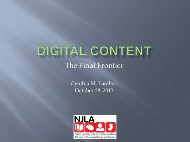 Digital Content The Final Frontier