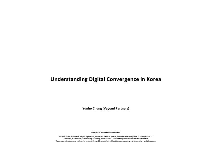 Why look Korea for Digital Convergence_20100503