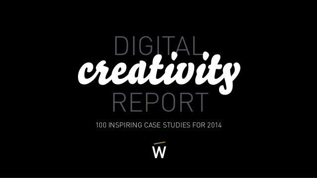 DIGITAL REPORT 100 INSPIRING CASE STUDIES FOR 2014