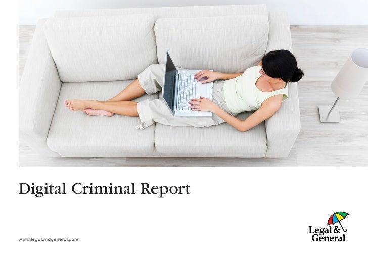 Digital Criminal Report  www.legalandgeneral.com