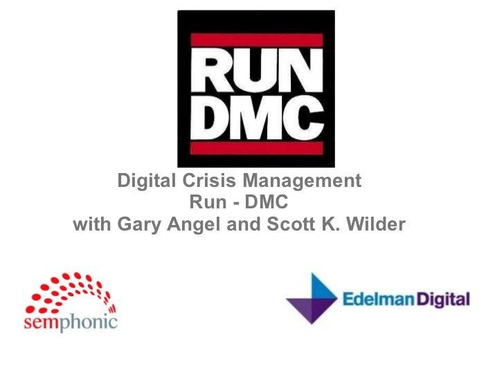 Digital Crisis Management Run - DMC with Gary Angel and Scott K. Wilder