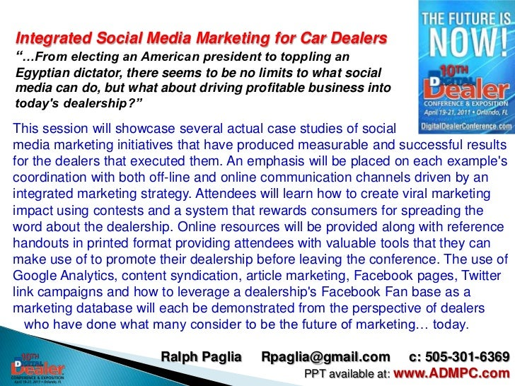 "Integrated Social Media Marketing for Car Dealers""…From electing an American president to toppling an Egyptian dictator, t..."
