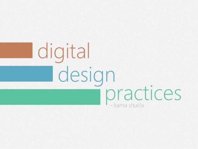 Digital Design Practices