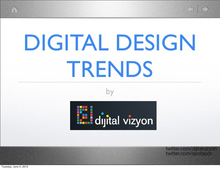 DIGITAL DESIGN                    TRENDS                        by                             twitter.com/dijitalvizyon  ...