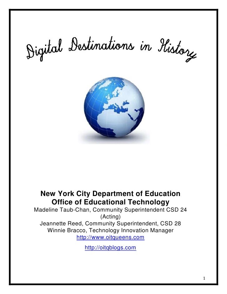 New York City Department of EducationOffice of Educational TechnologyMadeline Taub-Chan, Community Superintendent CSD 24 (...