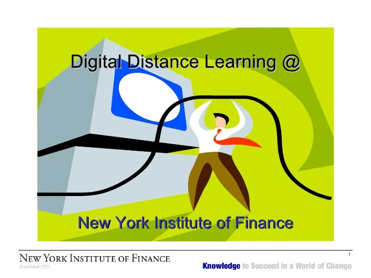 Digital Distance Learning @ New York Institute of Finance