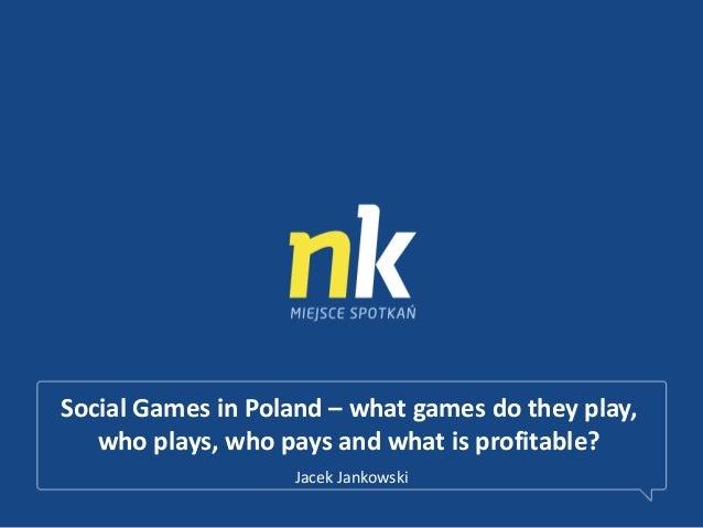 Social Games in Poland / DAU MAU ARPPU