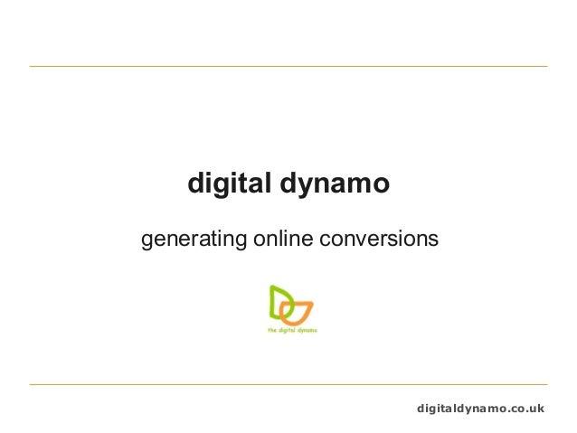 digitaldynamo.co.uk digital dynamo generating online conversions